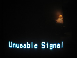 Unusable signal